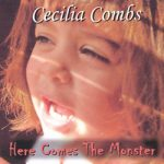 cecilia combs here comes the monster